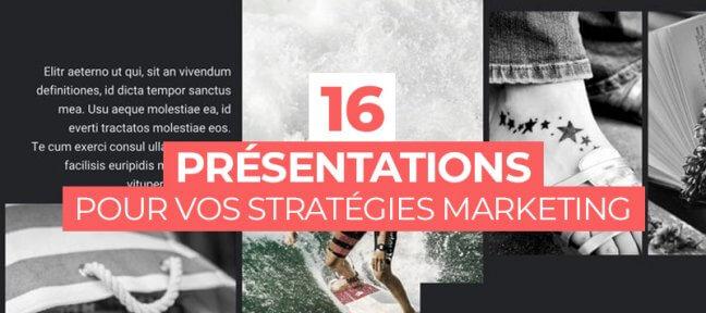 16 présentations gratuites pour vos stratégies marketing