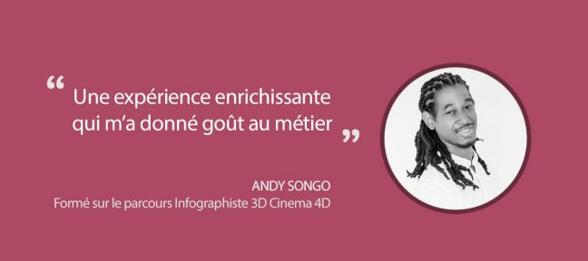Formation Infographiste Cinema 4D : témoignage d'Andy