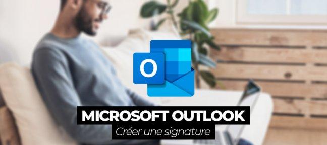 Comment mettre une signature sur Outlook ?