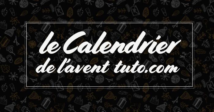 Le Calendrier de l'Avent 2017 de Tuto.com est lancé !
