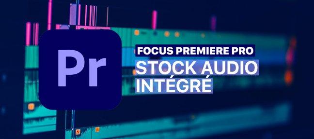 Stock audio intégré à Premiere Pro