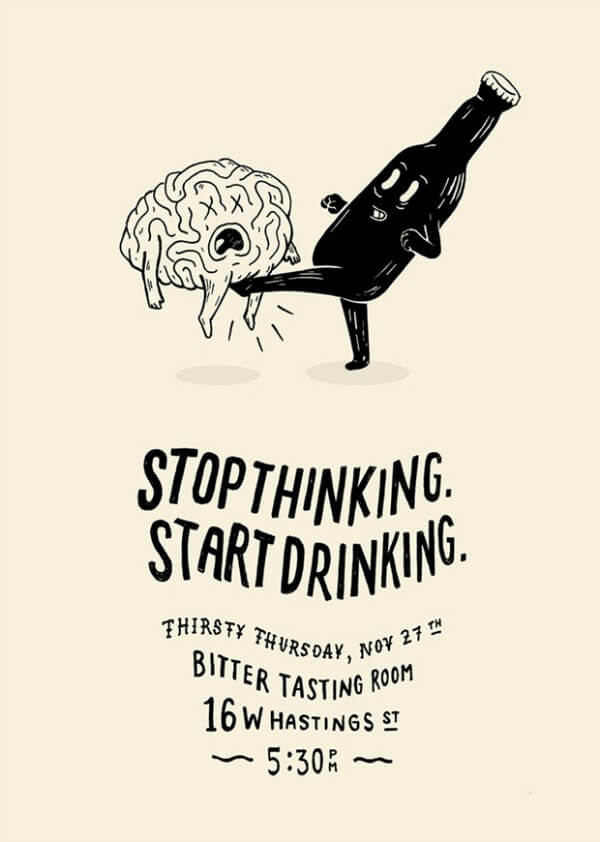 stop-thinking-start-drinking-exemple-d-affiche