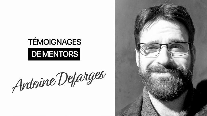 Programme Mentors : le retour d'Antoine Defarges