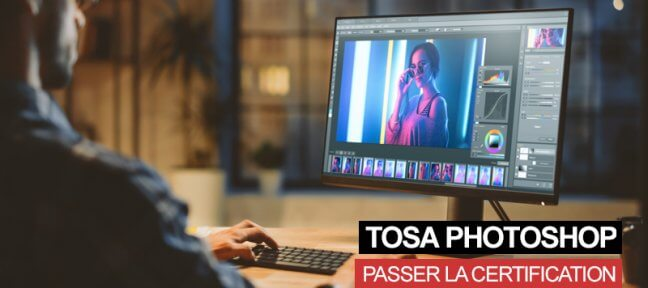 La certification TOSA Photoshop