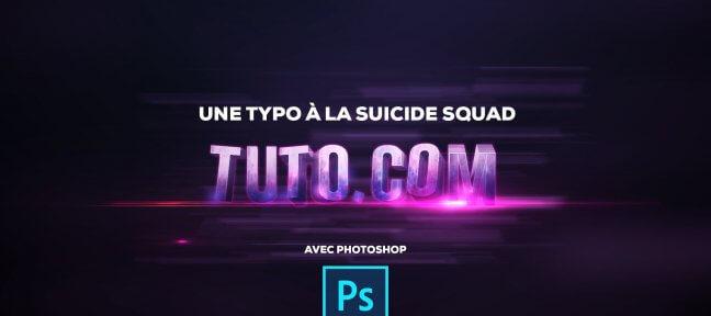 tuto-typo-suicide-squad