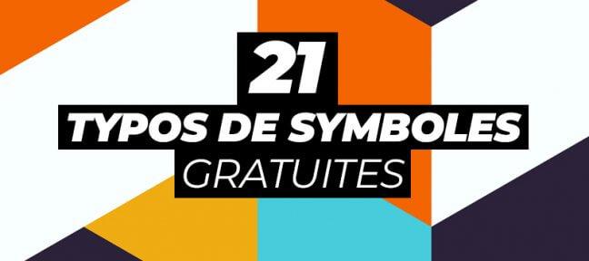 21 typographies de symboles gratuites